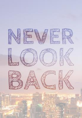 miasto-i-napis-never-look-back
