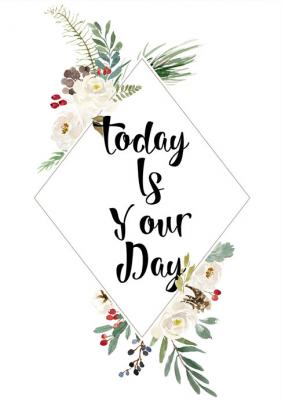 today-is-your-day