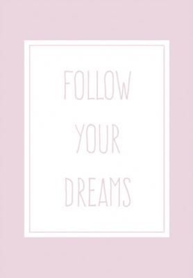 follow-your-dreams-rozowy