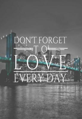 don-t-forget-love-every-day-na-tle-miasta