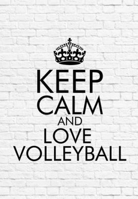 keep-calm-and-love-volleyball