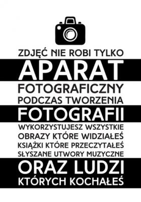 napis-zdjec-nie-robi-aparat