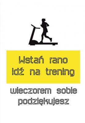 napis-wstan-rano-i-idz-na-trening