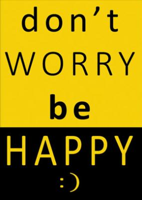 napis-dont-worry-be-happy