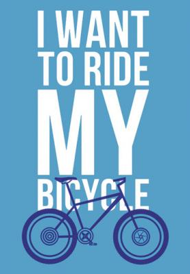 napis-i-want-to-ride-my-bicycle
