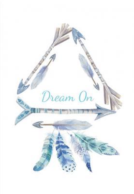 napis-dream-on-i-piora