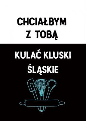 chcialbym-z-toba-kulac-kluski-slaskie