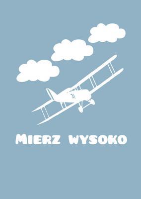 samolot-i-napis-mierz-wysoko