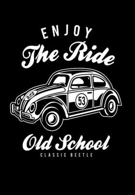 enjoy-the-ride-old-school