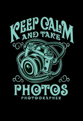 keep-calm-and-take-photos-photographer